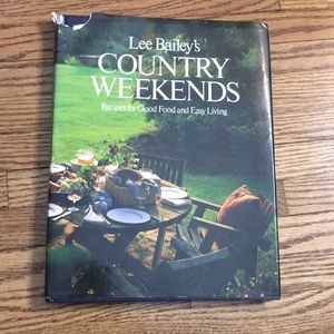 Lee Bailey's Country Weekends southern cookbook